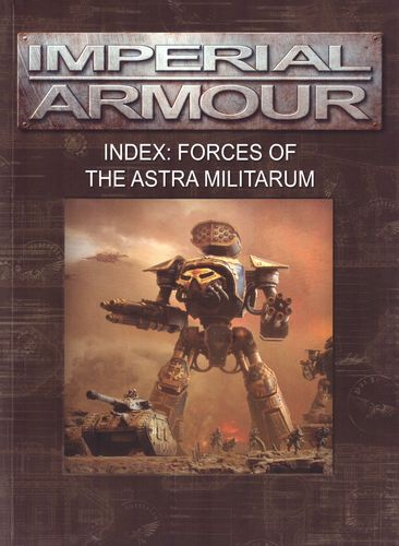 Imperial Armour – Index: Astra Militarum