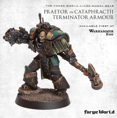Praetor in Cataphractii Armour Event Only 2016 Forge World