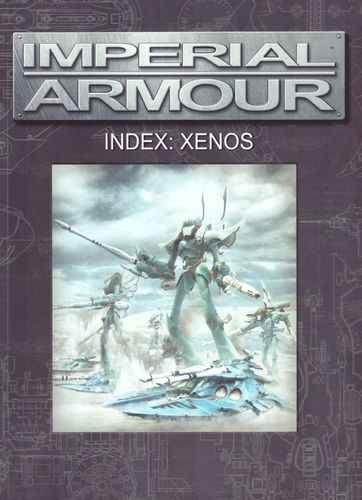 Imperial Armour – Index: Xenos
