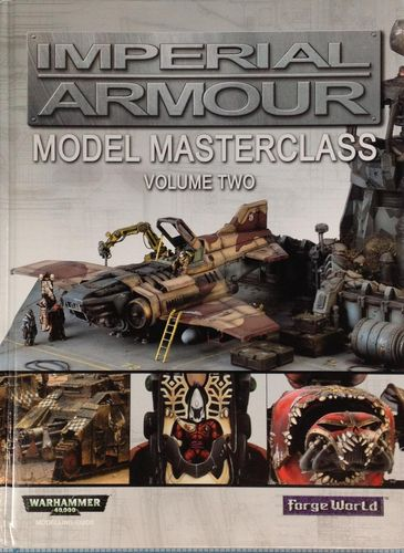 Imperial Armour Model Masterclass Volume Two